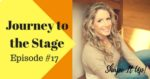 Journey to the Stage Episode 17 Nicole Simonin Shape It Up Featured Post