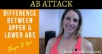 Difference Between Upper & Lower Abs Nicole Simonin Shape It Up