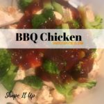 BBQ Chicken Shape It Up Simply Slender Recipes
