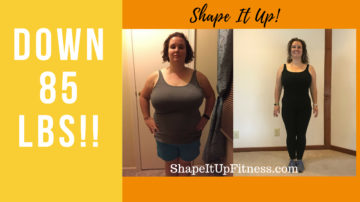 Down 85 lbs! – Jessica's Shape It Up Success Story
