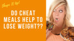 Do Cheat Meals Work Shape It Up Nicole Simonin