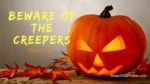Halloween Beware of the Creepers Shape It Up Nicole Simonin