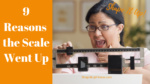 9 Reasons the Scale Went Up -Shape It Up Nicole Simonin 2