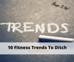 Fitness Trends To Ditch Shape IT UP Fitness Nicole Simonin