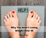 Why You Aren't Losing Weight Over 40 Nicole Simonin Shape It Up Fitness 1