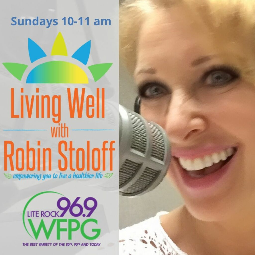 Living Well with Robin Stoloff radio