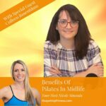 Benefits Of Pilates In Midlife Colleen Rosenblum Shape It Up Over 40 Podcast Nicole Simonin Shape It Up Fitness