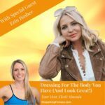 Dressing-For-The-Body-You-Have-And-Look-Great-Over-40-Erin-Busbee-Shape-It-Up-Over-40-Podcast-Nicole-Simonin-Shape-It-Up-Fitness-