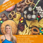 Lose weight eating wrong foods Shape It Up Fitness Nicole Simonin